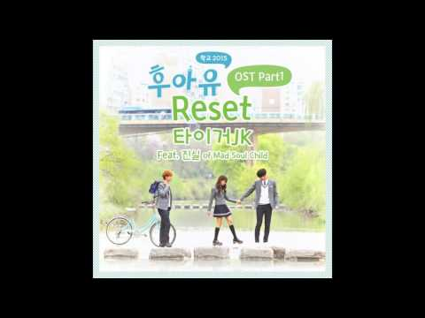 [1HOUR] Tiger JK Reset (Feat. Jinsil 진실 Of Mad Soul Child)