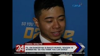 24 Oras: Fil-Am dancer na si Bailey Muñoz, wagi sa 'So You Think You Can Dance'