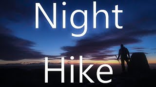 A Roll of the Dice - Night Hiking to catch a Summit Sunrise