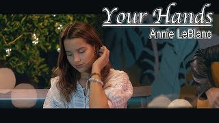 JJ Heller - Your Hands (Annie LeBlanc Cover)