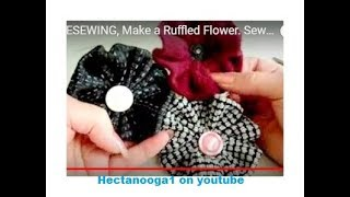 ALLFREESEWING, Make a Ruffled Flower.