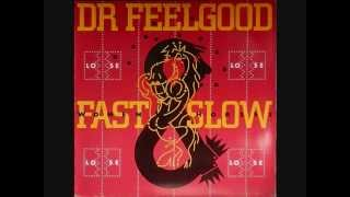 Watch Dr. Feelgood Bums Rush video