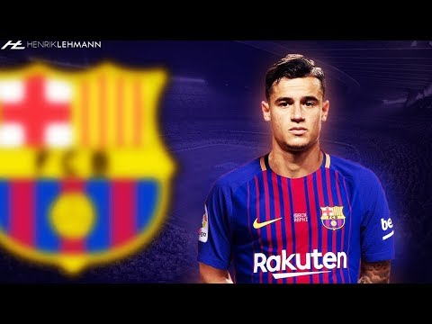 Philippe Coutinho ● Welcome To FC Barcelona ● 2018 HD