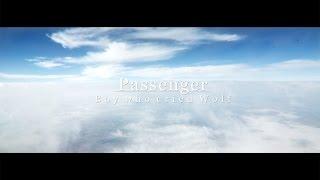 PASSENGER - Boy Who Cried Wolf