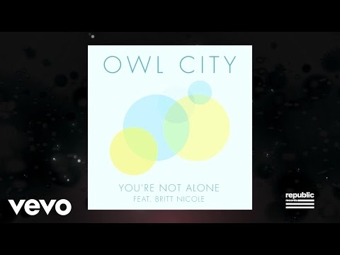 Owl City - Youre Not Alone
