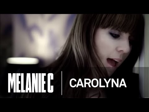 Melanie C - Carolyna (Music Video) (HQ)