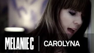 Watch Melanie C Carolyna video