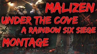 Under The Cove    A Rainbow Six Siege Montage