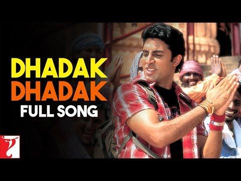 Dhadak Dhadak - Full Song - Bunty Aur Babli