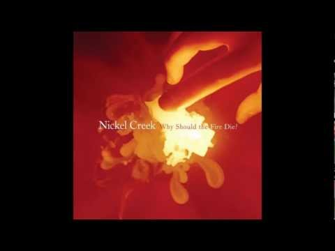 Nickel Creek - Jealous Of The Moon