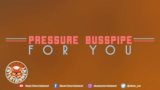 Pressure Busspipe For You
