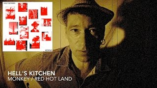 Hell's Kitchen - Monkey