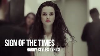 Sign of the Times - Harry Styles (13 Reasons Why - Lyrics)