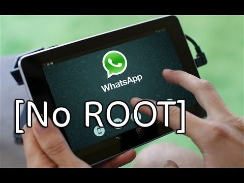 [NO ROOT] WhatsApp on Android Tablet (Nexus 7. Nexus 10. Galaxy Tab)