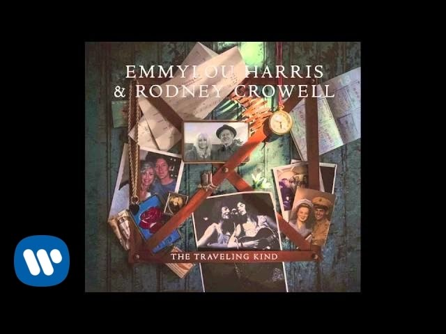 Emmylou Harris & Rodney Crowell - You Can't Say We Didn't Try