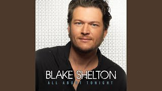 Blake Shelton That Thing We Do