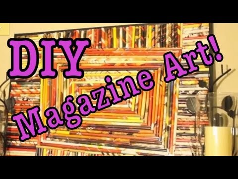 DIY: Magazine Art #1! (Recycle Magazines)