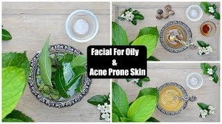 INSTANT SKIN BRIGHTENING FACIAL FOR OILY & ACNE PRONE SKIN AT HOME !!!