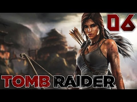 Tomb Raider : Un Piège ? | 06 - Let's Play