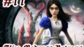 Alice Madness Returns #11