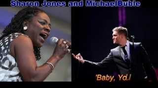Michael Buble Video - Michael Buble & Sharon Jones   Baby You've Got What It Takes