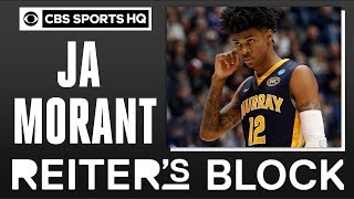 No one in the league is similar to Ja Morant | Reiter's Block