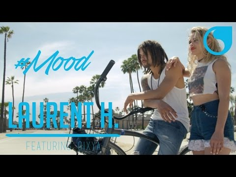 Laurent H feat. GLXYA #MOOD new videos