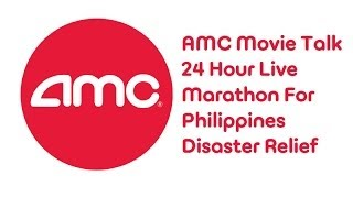 AMC Movie Talk 24 Hour Marathon Part 4