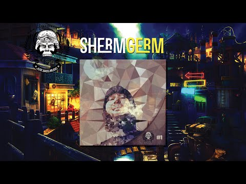 "ShermGerm | ""Shut Your Trap"" July, Guest Mix #1"
