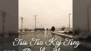 Tsis Tso Koj Tseg by: LUE VANG
