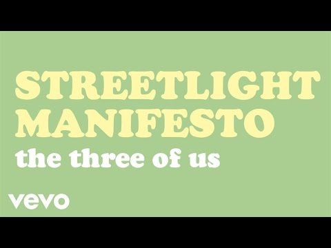 Streetlight Manifesto - The Three Of Us