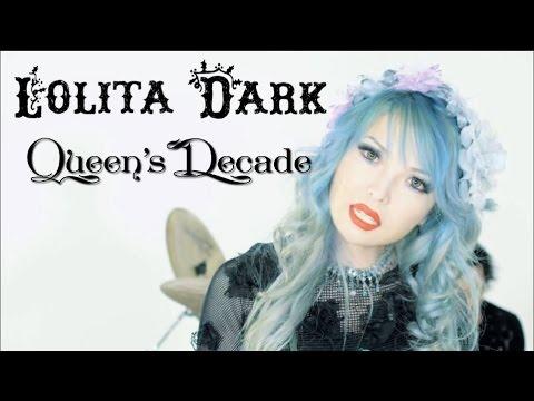 Lolita Dark - Queen's Decade Official Music Video
