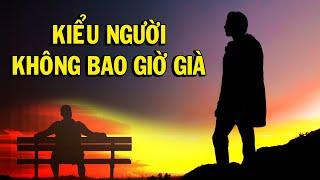 Cách Sống để KHÔNG BAO GIỜ GIÀ - Thiền Đạo