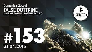 21 Aprile 2013 False dottrine - Pastore Roselen Faccio
