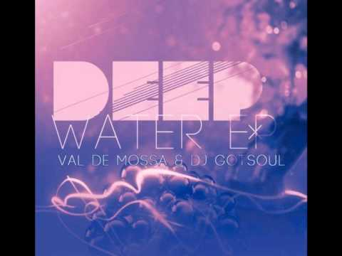 Val de Mossa & Gotsoul - Senses Of The Island (Deep Water EP)