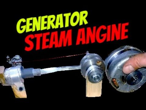 How to make homemade generator and  steam engine