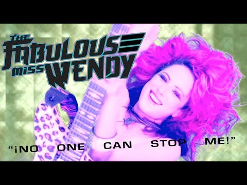 The Fabulous Miss Wendy - No One Can Stop Me