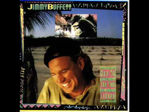 Jimmy Buffett - I Wish Lunch Could Last Forever