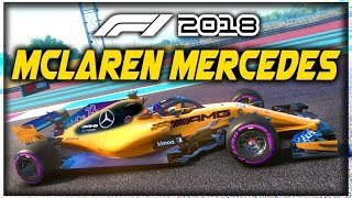 WHAT IF MCLAREN HAD MERCEDES ENGINES AGAIN?! - F1 2018 Game Experiment