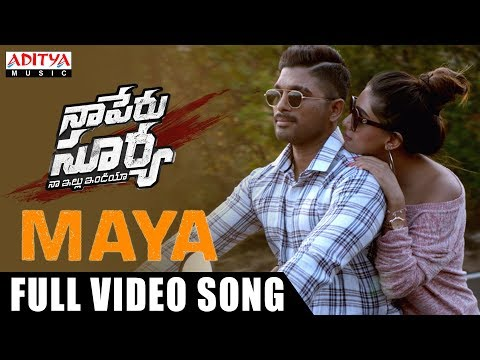 Maya Full Video Song | Naa Peru Surya Naa Illu India Songs | Allu Arjun, Anu Emannuel