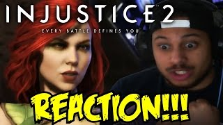 NEED MORE WATER FOR MY THRIST! Injustice 2 - Introducing Poison Ivy! REACTION!!!
