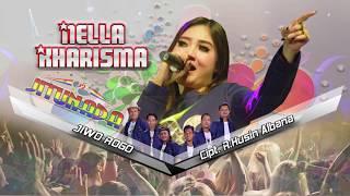 download lagu Nella Kharisma - Jiwo Rogo gratis