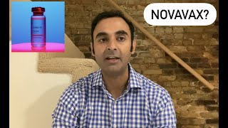 Video: NOVAVAX: A New, Traditional COVID Vaccine releasing soon? - Suneel Dhand