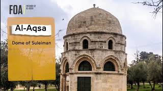 Video: Tour of Solomon's Dome, Jerusalem - LoveAqsa
