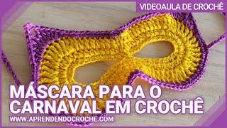 Máscara para o Carnaval em Crochê