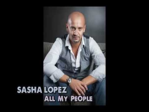 Sasha Lopez-All my people on the floor