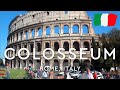 World's Largest Amphitheatre - COLOSSEUM in Rome, Italy