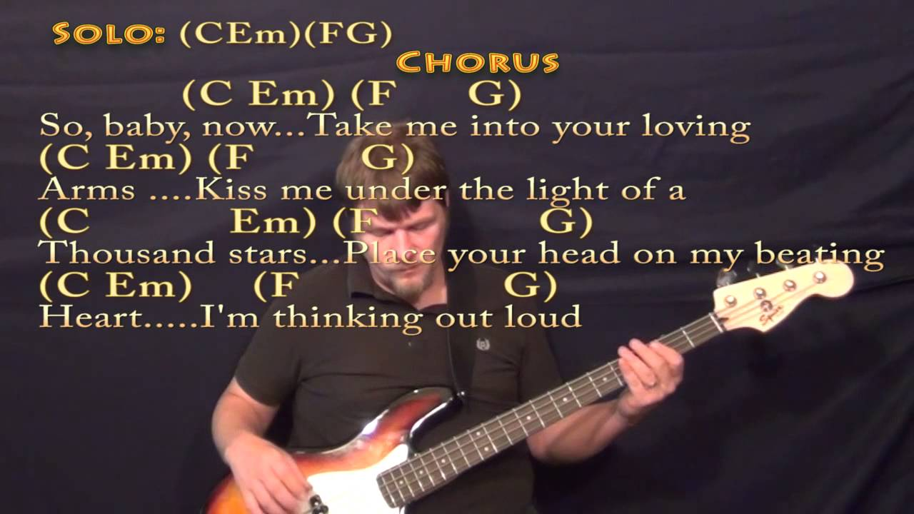Thinking Out Loud (Ed Sheeran) Bass Guitar in C Cover Lesson with Chords/Lyrics - YouTube