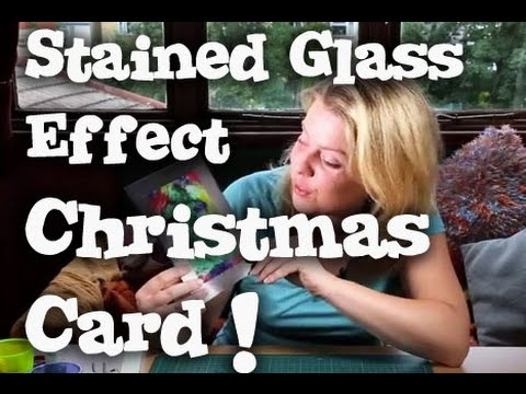 Christmas Card Tutorial - Stained Glass window effect - so easy!