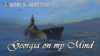 World of Warships - Georgia on my Mind